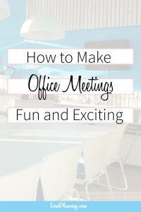 How to Make Office Meetings Fun and Exciting / Event Planning 101 / Event Planning Tips / Event Planning Courses