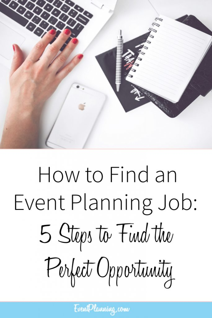 How to Find an Event Planning Job / Event Planning Career / Event Planning Tips / Event Planning Jobs / Event Planning Courses