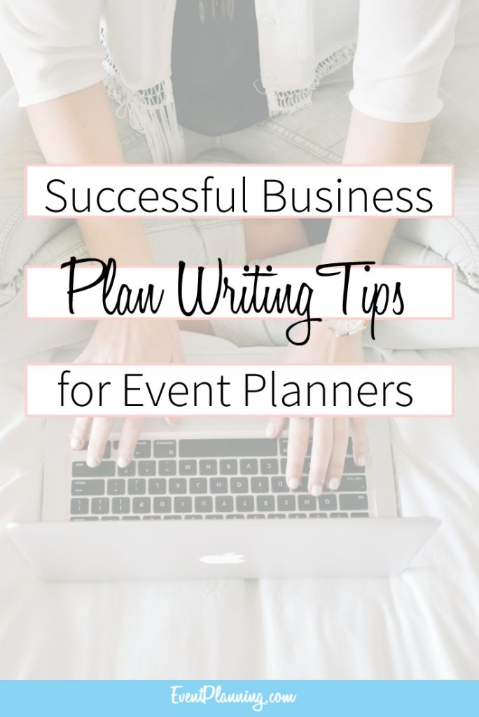 How To Write a Successful Business Plan / Event Planning Career / Event Planning Tips / Event Planning Business Plan / Event Planning Courses