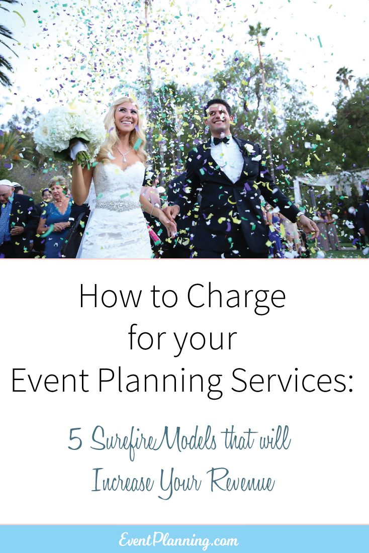 How to Charge a Fee for Your Event Planning Service