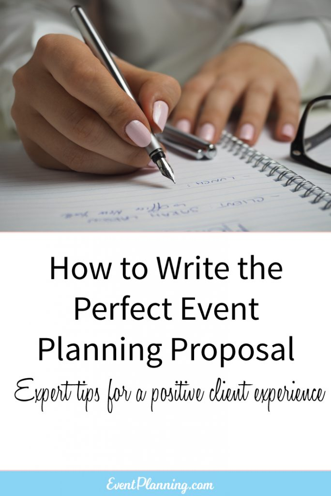 how to write the perfect event planning proposal event planning tips event planning business - How To Write A Proposal