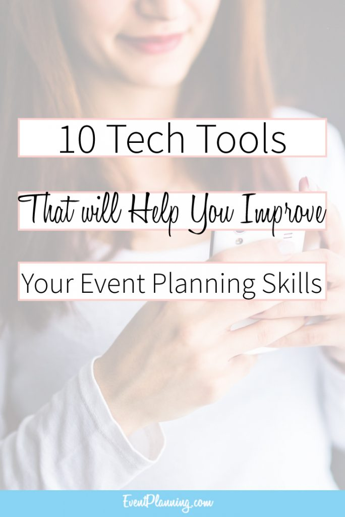 10 Tech Tools for Every Event Planner / Event Planning 101 / Event Planning Tips / How to be an Event Planner / Event Planning Courses