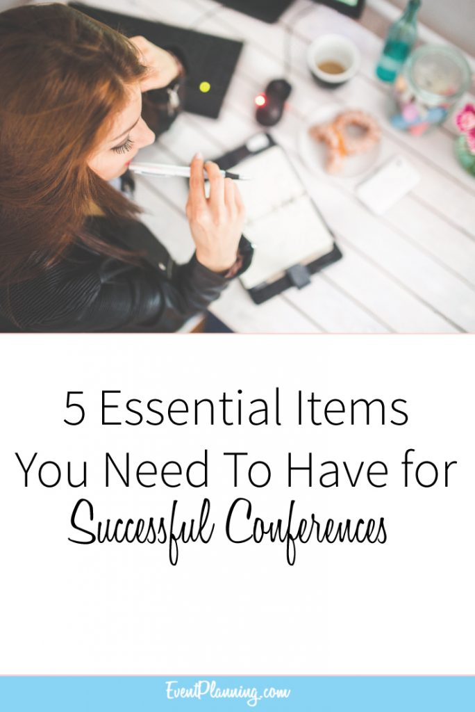 5 Essential Items You Need to Have for Successful Conferences / Event Planning Tips / Event Planning Courses / Corporate Event Planning / Event Planning Career