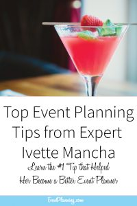 Top Event Planning Tips from Expert Ivette Mancha // Event Planning Tips // Event Planning 101 // Event Planning Business // Event Planning Career // Event Planning Courses