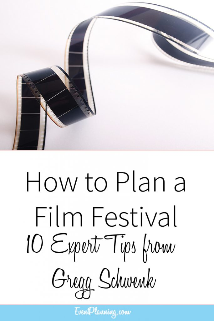 How to Plan a Film Festivall // Event Planning Tips // Event Planning 101 // Event Planning Business // Event Planning Career // Event Planning Courses