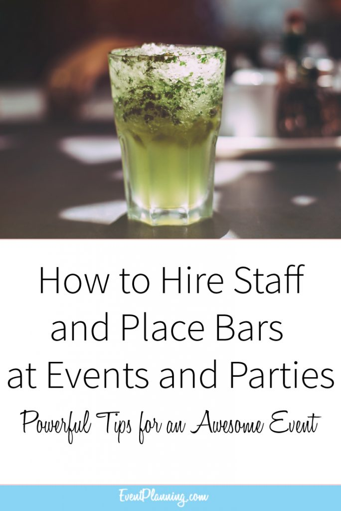 How to Hire Staff and Place Bars and Events and Parties // Event Planning Tips // Event Planning 101 // Event Planning Business // Event Planning Career // Event Planning Courses