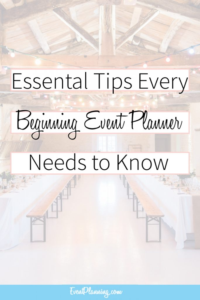 Essential Tips Every Beginning Event Planner Needs to Know / Event Planning Tips / Event Planning Business / Event Planning Course / Event Planning 101